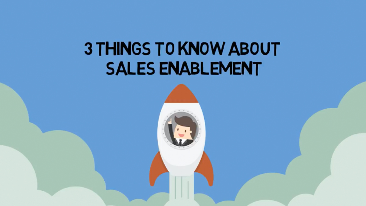 3 Things To Know About Sales Enablement