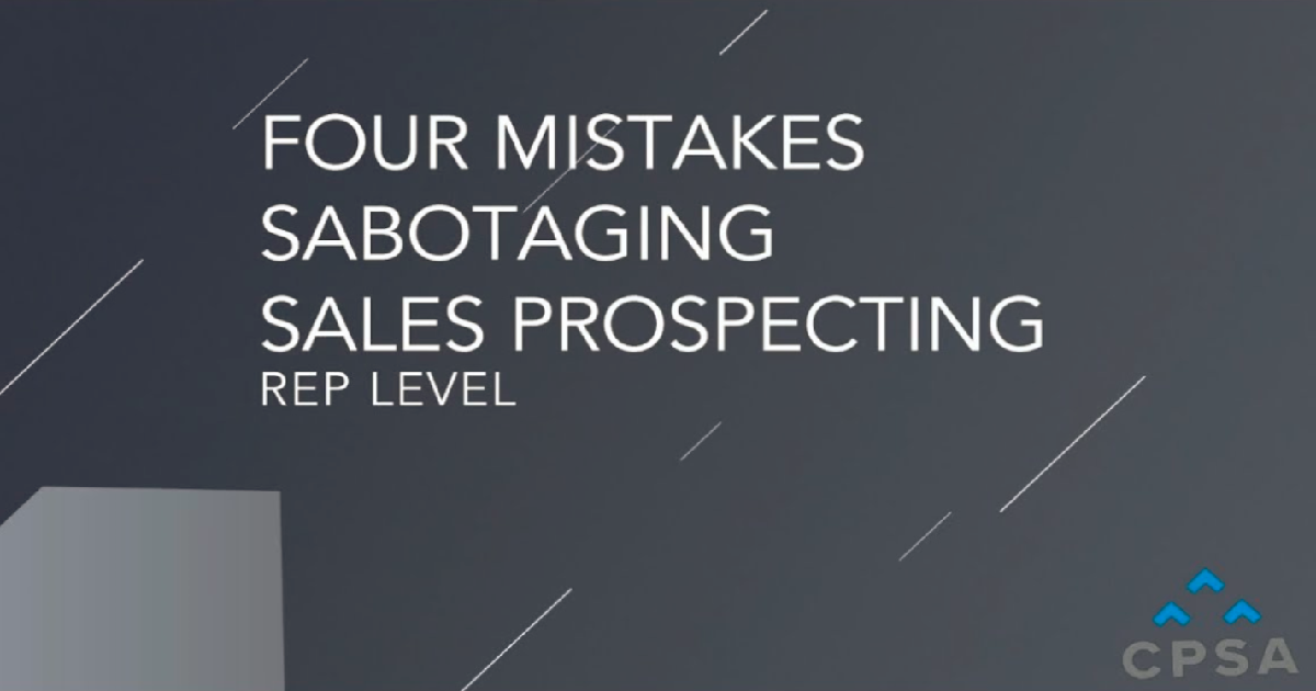 Four Mistakes Sabotaging Sales Prospecting