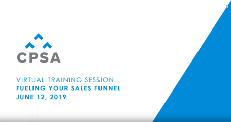 CPSA Virtual Training Session: Fueling Your Sales Funnel