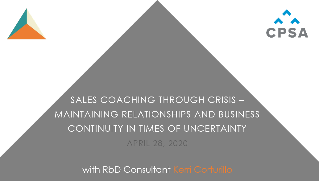 CPSA Webinar: Sales Coaching Through Crisis: Maintaining Relationships and Business Continuity