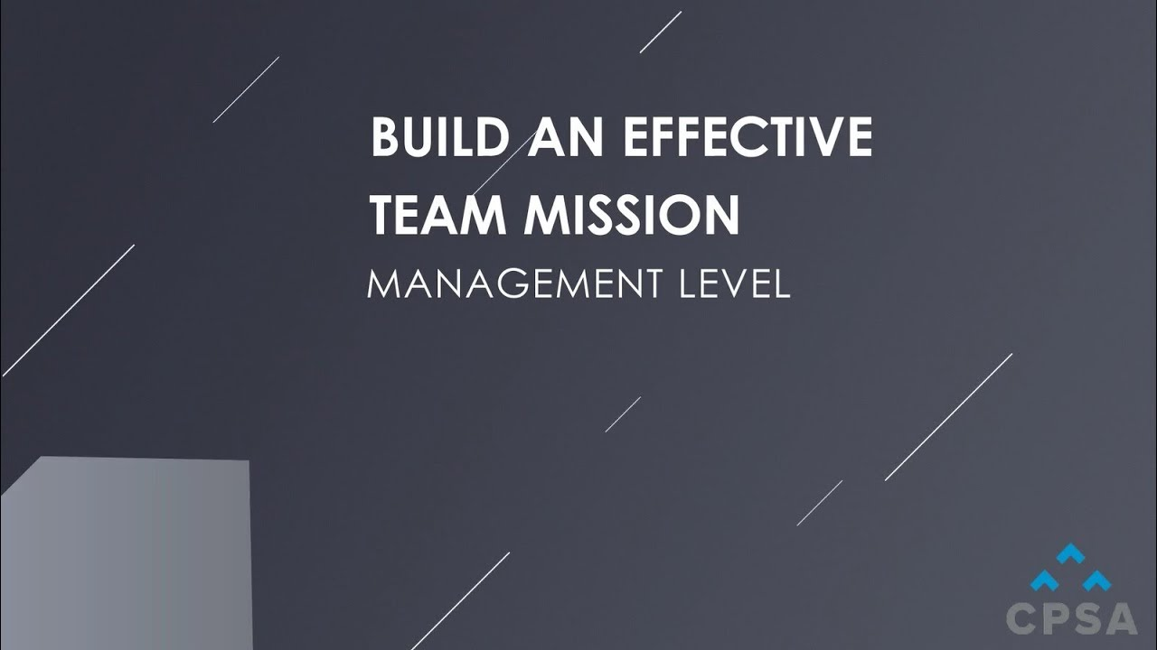 How To Build an Effective Team Mission