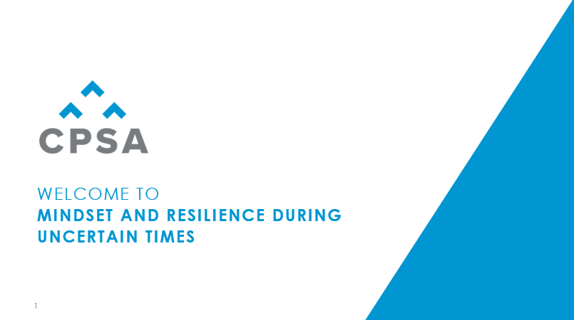 CPSA Webinar: Resilience and Mindset During Uncertain Times